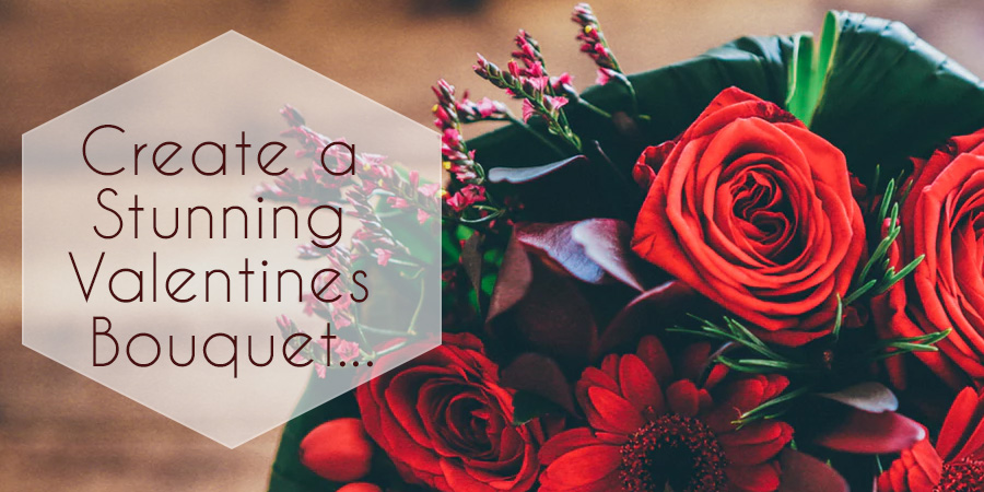 Create stunning Valentines Day bouquets